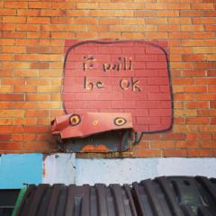 Street art - It will be okay