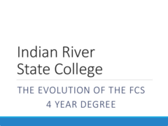Evolution of the Florida College System 4 year Degree